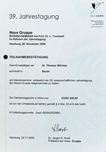 2005 Zertifikat Allgemeine Zahnheilkunde Certificato Odontoiatria Generale Hamburg Dr Thomas Waechter Zahnarzt Odontoiatra Bozen Bolzano