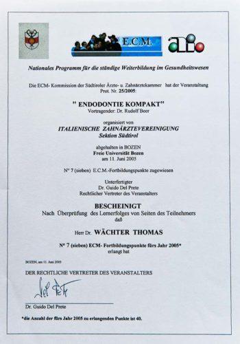 2005 Zertifikat Endodontie Certificato Endodonzia Bozen Bolzano Dr Thomas Waechter Zahnarzt Odontoiatra Bozen Bolzano