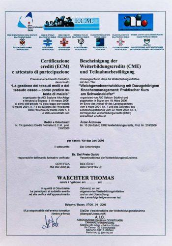 2006 Zertifikat Chirurgie Certificato Chirurgia Bozen Bolzano Dr Thomas Waechter Zahnarzt Odontoiatra Bozen Bolzano 1