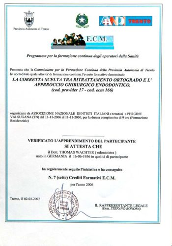 2006 Zertifikat Endodontie Certificato Endodonzia Valsugana Dr Thomas Waechter Zahnarzt Odontoiatra Bozen Bolzano