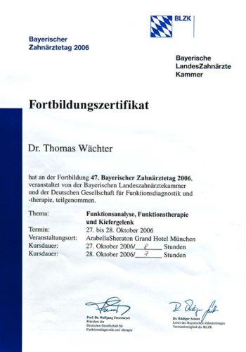 2006 Zertifikat Funktionelle Zahnheilkunde Certificato Odontoiatria Funzionale Muenchen Dr Thomas Waechter Zahnarzt Odontoiatra Bozen Bolzano