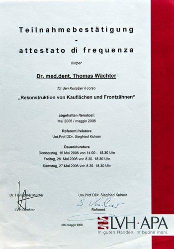 2006 Zertifikat Konservierende Zahnheilkunde Certificato Odontoiatria Conservativa Gargazon Dr Thomas Waechter Zahnarzt Odontoiatra Bozen Bolzano