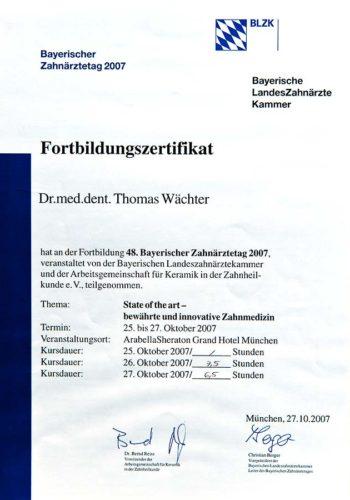 2007 Zertifikat Allgemeine Zahnheilkunde Certificato Odontoiatria Generale Muenchen Dr Thomas Waechter Zahnarzt Odontoiatra Bozen Bolzano