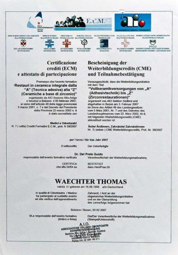 2007 Zertifikat Konservierende Zahnheilkunde Certificato Odontoiatria Conservativa Dr Thomas Waechter Zahnarzt Odontoiatra Bozen Bolzano