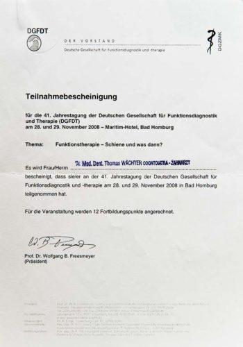 2008 Zertifikat Funktionelle Zahnheilkunde Certificato Odontoiatria Funzionale Bad Homburg Dr Thomas Waechter Zahnarzt Odontoiatra Bozen Bolzano