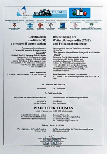 2008 Zertifikat Implantologie Certificato Impiantologia Bozen Bolzano Dr Thomas Waechter Zahnarzt Odontoiatra Bozen Bolzano