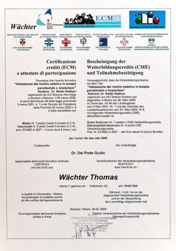 2009 Zertifikat Aesthetische Zahnheilkunde Certificato Odontoiatria Estetica Bozen Bozano Dr Thomas Waechter Zahnarzt Odontoiatra Bozen Bolzano