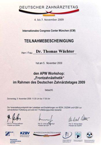 2009 Zertifikat Aesthetische Zahnheilkunde Certificato Odontoiatria Estetica Muenchen Dr Thomas Waechter Zahnarzt Odontoiatra Bozen Bolzano