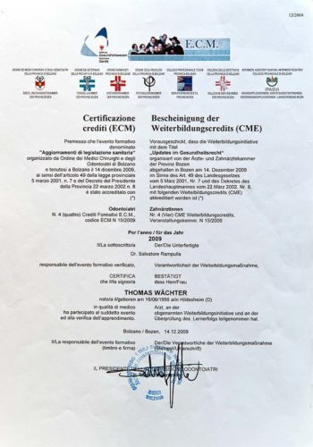 2009 Zertifikat Allgemeine Zahnheilkunde Gesundheitsrecht Certificato Odontoiatria Generale Legislazione Sanitaria Dr Thomas Waechter Zahnarzt Odontoiatra Bozen Bolzano