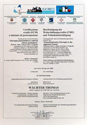 2009 Zertifikat Chirurgie Certificato Chirurgia Bozen Bolzano Dr Thomas Waechter Zahnarzt Odontoiatra Bozen Bolzano