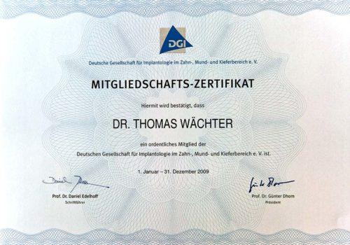 2009 Zertifikat Implantologie Certificato Impiantologia Deutschland Germania Dr Thomas Waechter Zahnarzt Odontoiatra Bozen Bolzano