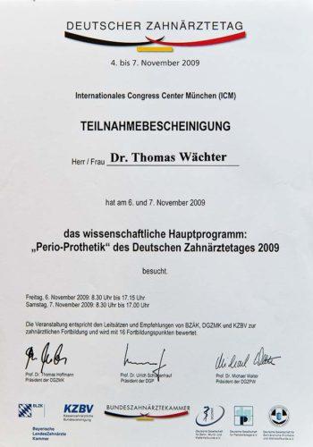2009-Zertifikat-Prothetische-Zahnheilkunde-Certificato-Odontoiatria-Protesica-Muenchen-Dr-Thomas-Waechter-Zahnarzt-Odontoiatra-Bozen-Bolzano