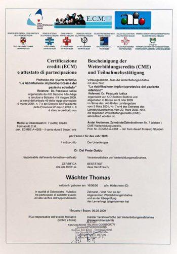 2009 Zertifikat Prothetische Zahnheilunde Certificato Odontoiatria Protesica Bozen Bolzano Dr Thomas Waechter Zahnarzt Odontoiatra Bozen Bolzano