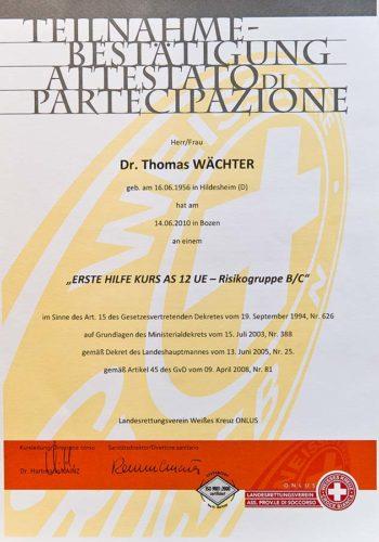 2010 Zertifikat Allgemeine Zahnheilkunde Erste Hilfe Certificato Odontoiatria Generale Pronto Soccorso Bozen Bolzano Dr Thomas Waechter Zahnarzt Odontoiatra Bozen Bolzano