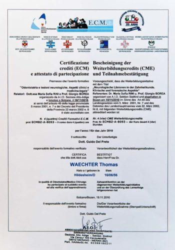 2010 Zertifikat Allgemeine Zahnheilkunde Neurologische Laesionen Certificato Odontoiatria Generale Lesioni neurologiche Dr Thomas Waechter Zahnarzt Odontoiatra Bozen Bolzano