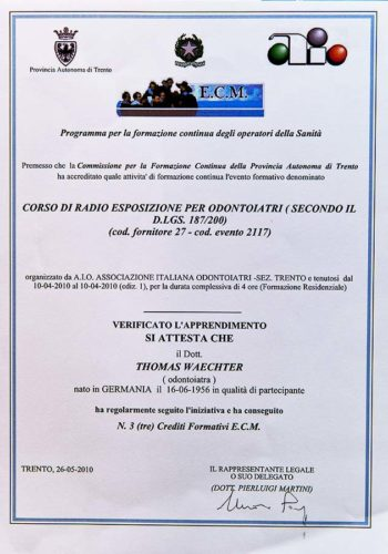 2010 Zertifikat Allgemeine Zahnheilkunde Radiologie Certificato Ododntoiatria Generale Radiologia Dr Thomas Waechter Zahnarzt Odontoiatra Bozen Bolzano