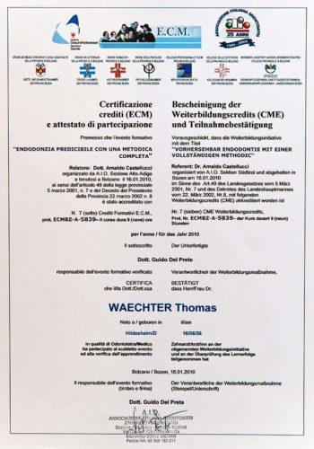 2010-Zertifikat-Endodontie-Certificato-Endodonzia-Bozen-Bolzano-Dr-Thomas-Waechter-Zahnarzt-Odontoiatra-Bozen-Bolzano