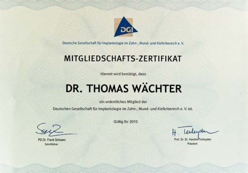 2010 Zertifikat Implantologie Certificato Impiantologia Deutschland Germania Dr Thomas Waechter Zahnarzt Odontoiatra Bozen Bolzano