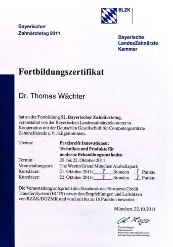 2011 Zertifikat Allgemeine Zahnheilkunde Certificato Odontoiatria Generale Muenchen Dr Thomas Waechter Zahnarzt Odontoiatra Bozen Bolzano