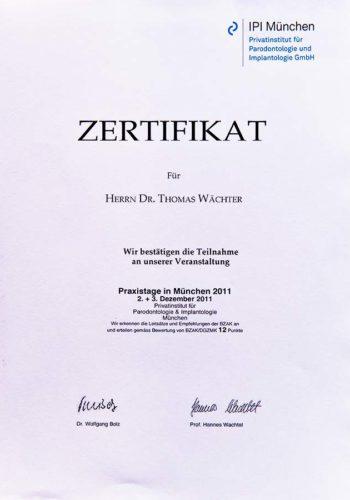 2011 Zertifikat Implantologie Certificato Impiantologia Muenchen Dr Thomas Waechter Zahnarzt Odontoiatra Bozen Bolzano