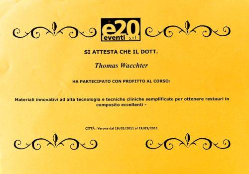 2011 Zertifikat Konservierende Zahnheilkunde Certificato Odontoiatria Conservativa Verona Dr Thomas Waechter Zahnarzt Odontoiatra Bozen Bolzano