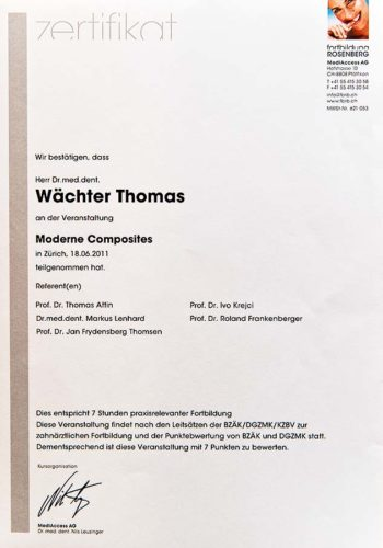 2011 Zertifikat Konservierende Zahnheilkunde Certificato Odontoiatria Conservativa Zuerich Dr Thomas Waechter Zahnarzt Odontoiatra Bozen Bolzano