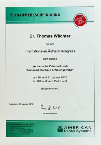 2012 Zertifikat Aesthetische Zahnheilkunde Certificato Odontoiatria Estetica Muenchen Dr Thomas Waechter Zahnarzt Odontoiatra Bozen Bolzano 2