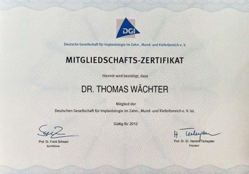 2012 Zertifikat Implantologie Certificato Impiantologia Deutschland Germania Dr Thomas Waechter Zahnarzt Odontoiatra Bozen Bolzano