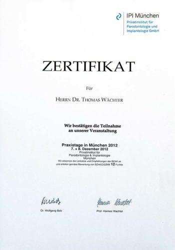 2012 Zertifikat Implantologie Certificato Impiantologia Muenchen Dr Thomas Waechter Zahnarzt Odontoiatra Bozen Bolzano