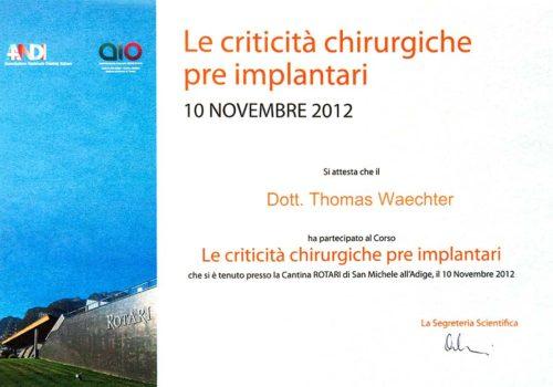 2012-Zertifikat-Implantologie-Certificato-Impiantologia-San-Michele-Trento-Dr-Thomas-Waechter-Zahnarzt-Odontoiatra-Bozen-Bolzano
