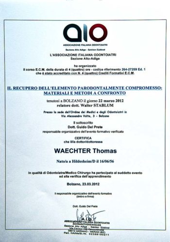 2012 Zertifikat Parodontologie Certificato Parodontologia Bozen Bolzano Dr Thomas Waechter Zahnarzt Odontoiatra Bozen Bolzano