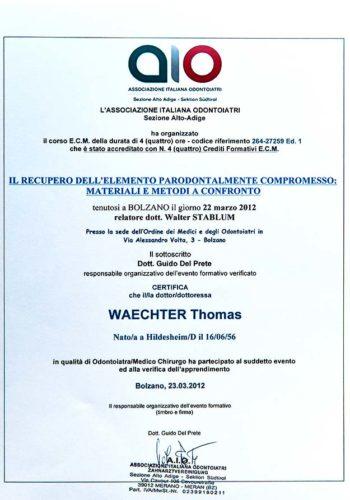 2012-Zertifikat-Regenerative-Zahnheilkunde-Certificato-Odontoiatria-Rigenerativa-Bozen-Bolzano-Dr-Thomas-Waechter-Zahnarzt-Odontoiatra-Bozen-Bolzano-2
