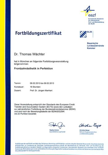 2013 Zertifikat Aesthetische Zahnheilkunde Certificato Odontoiatria Estetica Muenchen Dr Thomas Waechter Zahnarzt Odontoiatra Bozen Bolzano