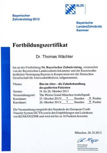2013-Zertifikat-Allgemeine-Zahnheilkunde-Certificato-Odontoiatria-Generale-Muenchen-Dr-Thomas-Waechter-Zahnarzt-Odontoiatra-Bozen-Bolzano