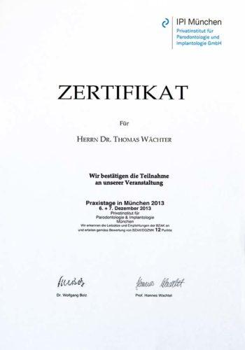 2013 Zertifikat Implantologie Certificato Impiantologia Muenchen Dr Thomas Waechter Zahnarzt Odontoiatra Bozen Bolzano