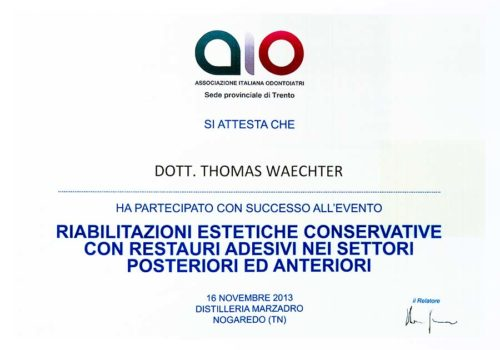 2013 Zertifikat Konservierende Zahnheilkunde Certificato Odontoiatria conservativa Nogaredo Trento Dr Thomas Waechter Zahnarzt Odontoiatra Bozen Bolzano 2