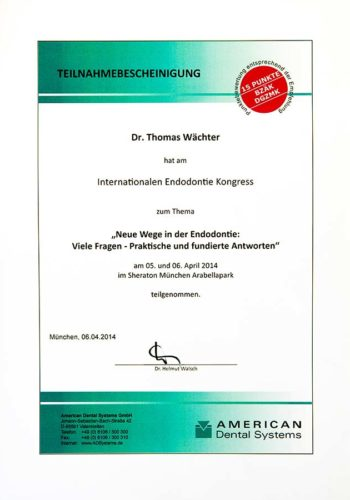 2014 Zertifikat Endodontie Certificato Endodonzia Muenchen Dr Thomas Waechter Zahnarzt Odontoiatra Bozen Bolzano