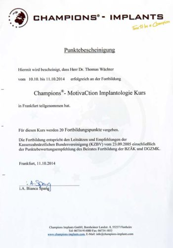 2014 Zertifikat Implantologie Certificato Impiantologia Frankfurt Dr Thomas Waechter Zahnarzt Odontoiatra Bozen Bolzano
