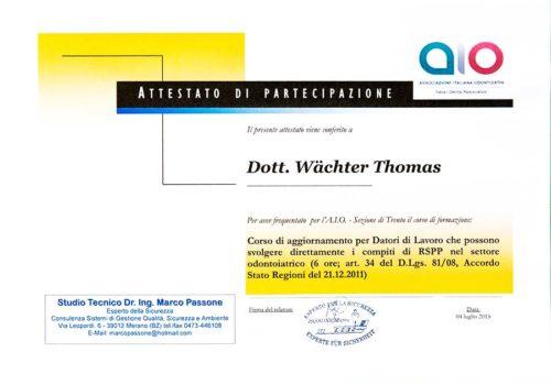 2015 Zertifikat Arbeitssicherheit In Der Zahnheilkunde Certificato Sicurezza Posto Di Lavoro in Odontoiatria Trento Dr Thomas Waechter Zahnarzt Odontoiatra Bozen Bolzano