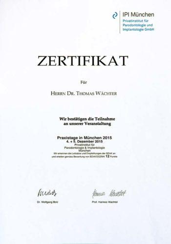 2015 Zertifkat Implantologie Certificato Impiantologia Muenchen Dr Thomas Waechter Zahnarzt Odontoiatra Bozen Bolzano