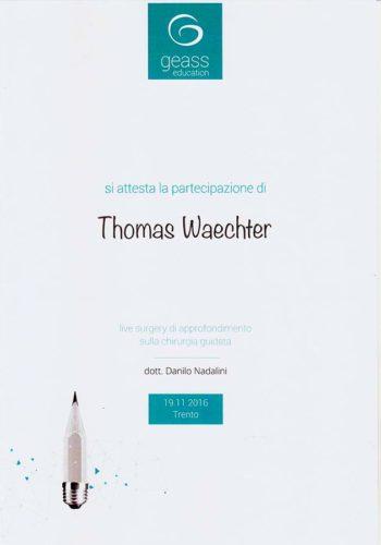 2016 Zertifikat Digitale Zahnheilkund Certificato Odontoiatria Digitale Trento Dr Thomas Waechter Zahnarzt Odontoiatra Bozen Bolzano