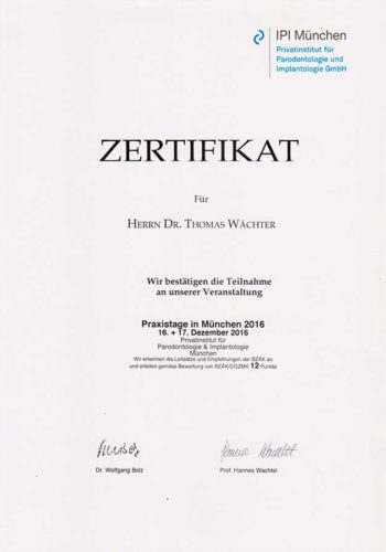 2016 Zertifikat Implantologie Certifcato Impiantologia Muenchen Dr Thomas Waechter Zahnarzt Odontoiatra Bozen Bolzano