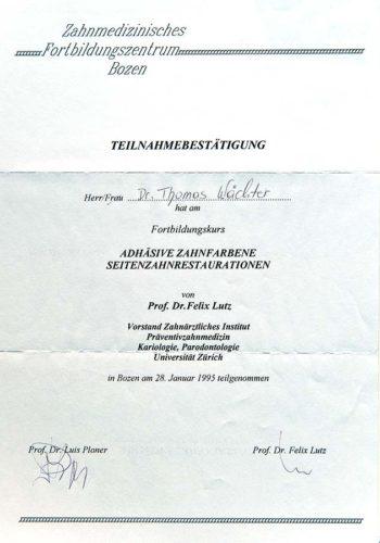 1995 Zertifikat Konservierende Zahnheilkunde Certificato Odontoiatria Conservativa Bozen Bolzano Dr Thomas Waechter Zahnarzt Odontoiatra Bozen Bolzano
