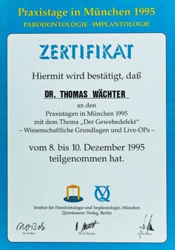 1995 Zertifikat Regenerative Zahnheilkunde Certificato Odontoiatria Rigenerativa Muenchen Dr Thomas Waechter Zahnarzt Odontoiatra Bozen Bolzano