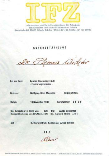 1996 Zertifikat Allgemeine Zahnheilkunde Kinesiologie Certificato Odontoiatria Generale Chinesiologia Luebeck Dr Thomas Waechter Zahnarzt Odonoiatra Bozen Bolzano