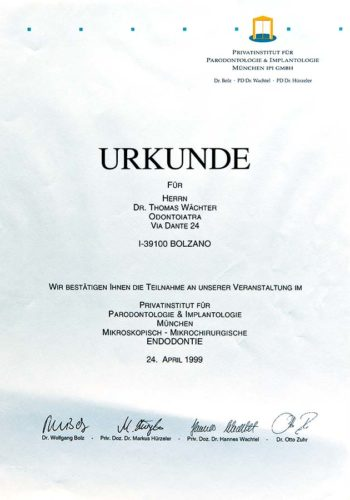 1999-Zertifikat-Endodontie-Certificato-Endodonzia-Muenchen-Dr-Thomas-Waechter-Zahnarzt-Odontoiatra-Bozen-Bolzano