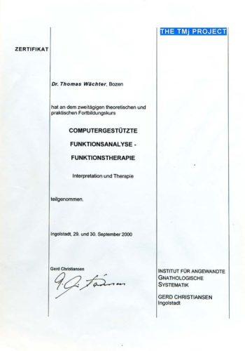 2000 Zertifikat Funktionelle Zahnheilkunde Certificato Odontoiatria Funzionale Ingolstadt Dr Thomas Waechter Zahnarzt Odontoiatra Bozen Bolzano