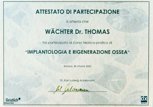 2000 Zertifikat Regenerative Zahnheilkunde Certificato Odontoiatria Rigenerativa Bozen Bolzano Dr Thomas Waechter Zahnarzt Odontoiatra Bozen Bolzano
