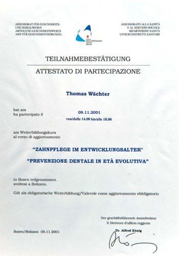 2001-Zertifikat-Allgemeneine-Zahnheilkunde-Prophylaxe-Cerificato-Odontoiatria-Generale-Profilassi-Bozen-Bolzano-Dr-Thomas-Waechter-Zahnarzt-Odontoiatra-Bozen-Bolzano