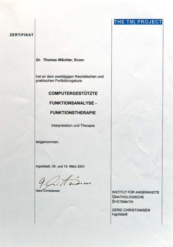 2001 Zertifikat Funktionelle Zahnheilkunde Certificato Odontoiatria Funzionale Ingolstadt Dr Thomas Waechter Zahnarzt Odontoiatra Bozen Bolzano 1